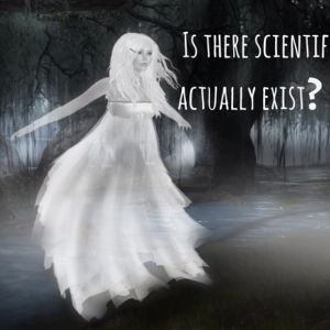 Explore whether ghosts are real.