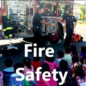 Learn about Fire Safety.